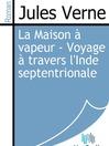 La Maison à vapeur - Voyage à travers l'Inde septentrionale (eBook)