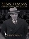 Seán Lemass (eBook): Democratic Dictator