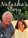 Natasha's Sarajevo Story (eBook): Michael Nicholson Rescued a Nine-Year-Old from War