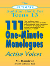 The Ultimate Audition Book for Teens, Volume 13 (eBook): 111 One-Minute Monologues - Active Voices