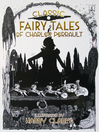 Classic Fairy Tales of Charles Perrault (eBook): Illustrated by Harry Clarke
