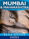 Mumbai (Bombay) & Maharashtra (eBook): From Blue Guide India