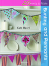 20 to Make: Bunting & Pennants (eBook)