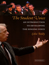The Student Voice (eBook): An introduction to developing the singing voice