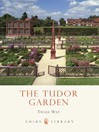 The Tudor Garden (eBook): 1485-1603