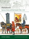 Hatamoto (eBook): Samurai Horse and Foot Guards 1540-1724