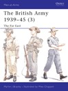 The British Army 1939-45 (3) (eBook): The Far East