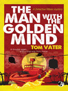 The Man With the Golden Mind (eBook): Detective Maier Mystery Series, Book 2