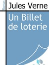Un Billet de loterie (eBook)