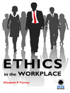Ethics in the Workplace (eBook)