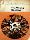 The Wrong Goodbye (eBook)