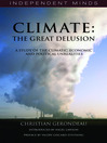 Climate (eBook): The Great Delusion