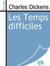 Les Temps difficiles (eBook)