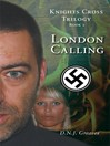 London Calling (eBook): Knights Cross Trilogy, Book 2