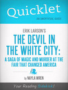 Quicklet on Erik Larson's The Devil in White City (eBook): A Saga of Magic and Murder at the Fair That Changed America