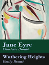 Jane Eyre & Wuthering Heights (eBook): 2 Unabridged Classics