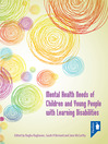 Mental Health Needs of Children and Young People with Learning Disabilities (eBook)