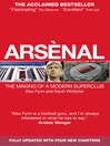 Arsènal (eBook): The Making of a Modern Superclub