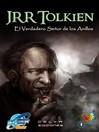 J. R. R. Tolkien (eBook): El Verdadero Señor de los Anillos