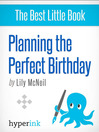 The Anatomy of a Perfect Birthday Party (eBook)