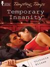 Temporary Insanity (eBook)