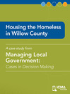 Housing the Homeless in Willow County (eBook): Cases in Decision Making