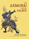 The Samurai and the Sacred (eBook)