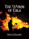 The Wyrds of Esla (eBook)