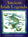 Ancient Irish Legends (eBook): The Best-loved and Most Famous Tales of Ancient Ireland