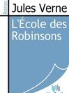 L'École des Robinsons (eBook)