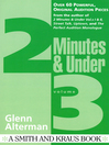 2 Minutes & Under, Volume 3 (eBook): Over 60 Powerful Original Audition Pieces