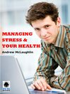 Managing Stress & Your Health (eBook)