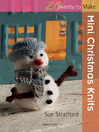 20 to Make: Mini Christmas Knits (eBook)