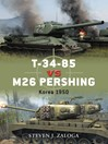 T-34-85 vs M26 Pershing (eBook): Korea 1950