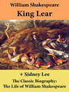 King Lear and the Classic Biography (eBook): The Life of William Shakespeare