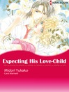 Expecting His Love-Child (eBook)