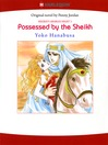 Possessed by the Sheikh (eBook): Sheikh's Arabian Night Series, Book 3