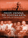 From Vienna to Yogyakarta (eBook): The Life of Herb Faith