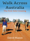 Walk across Australia (eBook): The First Solo Crossing