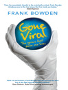 Gone Viral (eBook): The Germs that Share our Lives