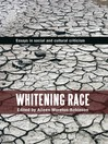 Whitening Race (eBook): Essays in social and cultural criticism