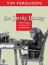 The Cheeky Monkey (eBook): Writing Narrative Comedy