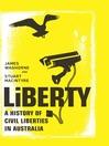 Liberty (eBook): A History of Civil Liberties in Australia