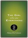 Girl Who Saw Everything (eBook)