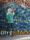 The City's Outback (eBook)