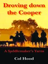 Droving down the Cooper (eBook): A Saddlemaker's Yarns