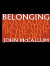 Belonging (eBook): Australian Playwriting in the 20th Century