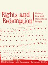 Rights and Redemption (eBook): History, Law and Indigenous People
