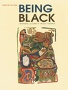 Being Black (eBook): Aboriginal cultures in 'settled' Australia