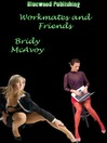 Workmates and Friends (eBook)